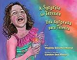 A Surprise for Teresita / Una Sorpresa Para Teresita (English and Spanish Edition)