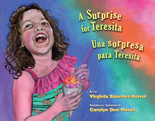 A Surprise for Teresita / Una Sorpresa Para Teresita (English and Spanish Edition)