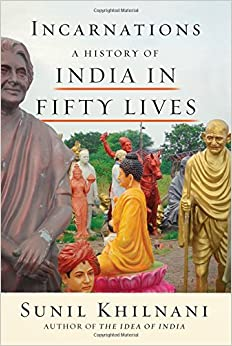Book Incarnations: A History of India in Fifty Lives