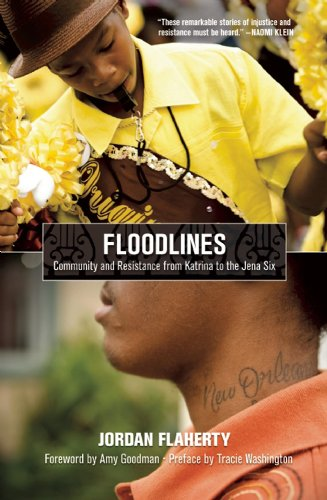 Floodlines: Community and Resistance from Katrina to the...