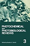 Photochemical and Photobiological Reviews : Volume 3, , 146842582X