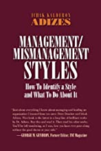 Management and Mismanagement Styles