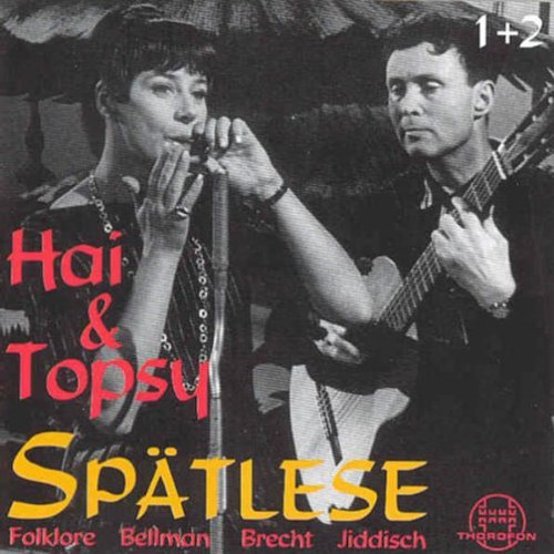 Hai & Topsy: Spätlese