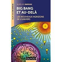 BIG BANG ET AU-DELÀ 2E ÉD.