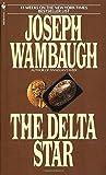 The Delta Star: A Novel