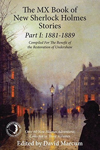 The MX Book of New Sherlock Holmes Stories Part I: 1881 to 1889