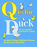 img - for Q Is for Duck: An Alphabet Guessing Game book / textbook / text book