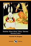 img - for Mother West Wind Why Stories (Illustrated Edition) (Dodo Press) book / textbook / text book