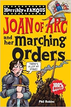 Philip Reeve - Joan Of Arc And Her Marching Orders