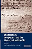 Shakespeare, Computers, and the Mystery of Authorship, , 1107407087