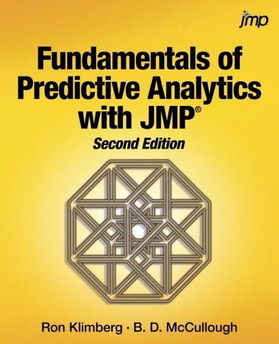 Fundamentals of Predictive Analytics with JMP, Second Edition by Klimberg Phd Ron