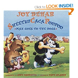 Sheetzucacapoopoo 2: Max Goes to the Dogs Joy Behar and Gene Barretta