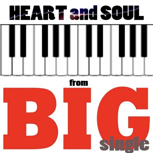 Heart and Soul (From