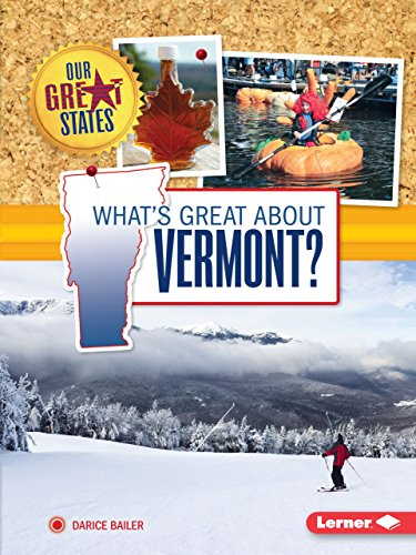 What's Great about Vermont? (Our Great States)