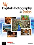 My Digital Photography for Seniors (My...)