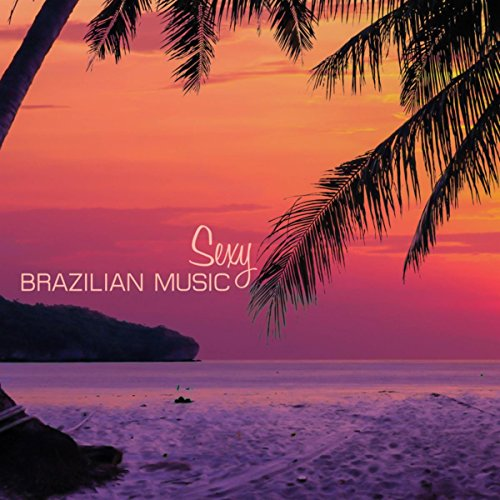 (Sexy Brazilian Music - Project Lounge for Spa & Yoga)