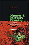 Disaster and Recovery Planning a Guide for Facility Managers Fourth, Joseph F. Gustin, 1420051466