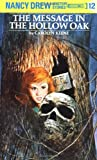 The Message in the Hollow Oak (Nancy Drew, Book 12)