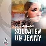 Soldaten og Jenny | Peter W. Bredahl