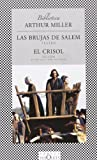 img - for Las Brujas De Salem, El Crisol / The Salem Witches,The Crucible (Spanish Edition) book / textbook / text book