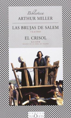 Las Brujas De Salem, El Crisol / The Salem Witches,The Crucible (Spanish Edition)