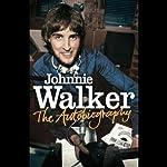 The Autobiography | Johnnie Walker
