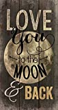 Cheap P. GRAHAM DUNN Love You to The Moon Back Distressed Design 20 x 11 Wood Pallet Wall Art Sign Plaque