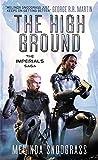 The High Ground: Imperials 1 (Imperials Saga)