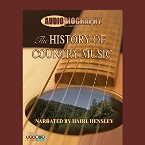 The History of Country Music Audiobook