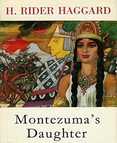 Montezuma's Daughter (English Edition)