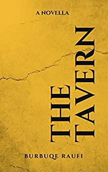 The Tavern: A Novella by [Raufi, Burbuqe]