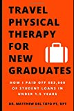 #2: Travel Physical Therapy for New Graduates: How I Paid Off $83,000 of Student Loans in Under 1.5 Years