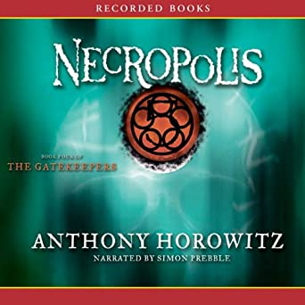 Necropolis (The Gatekeepers, Book 4)