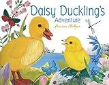Daisy Duckling's Adventure, , 1626860157