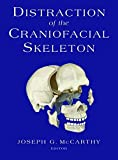 Distraction of the Craniofacial Skeleton (M.D. Anderson Solid Tumor Oncology)