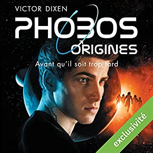 Phobos Origines | Livre audio