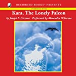 Kara, the Lonely Falcon | Joseph Girzone