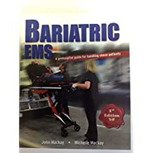 Bariatric EMS - A Prehospital Guide For Handling Obese Patients