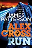 Front cover for the book Alex Cross, Run by James Patterson