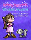 Sister Princess, Brother Squirrel, Matthew Mew, 0615841449