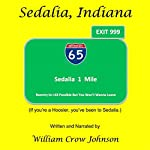 Sedalia, Indiana | William Crow Johnson