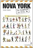 capa de Nova York do Oiapoque ao Chuí. Relatos de Brasileiros na Cidade que Nunca Dorme