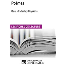 Poèmes de Gerard Manley Hopkins: Les Fiches de lecture d'Universalis (French Edition)