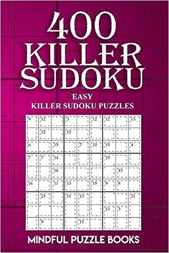 400 Killer Sudoku: Easy Killer Sudoku Puzzles (Sudoku Killer