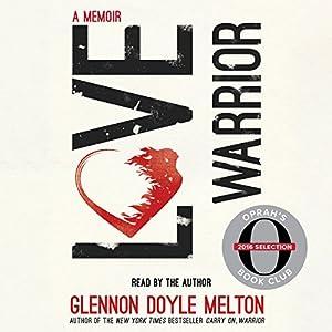 Love Warrior (Oprah's Book Club: A Memoir) Audiobook