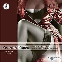 Perverse Frauen