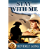 Stay With Me (When Time Matters Book 1)