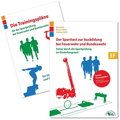 Der Sporttest zur Ausbildung bei Feuerwehr und Bundeswehr Taschenbuch – 11. August 2014 Kurt Guth Marcus Mery Andreas Mohr Ausbildungspark Verlag