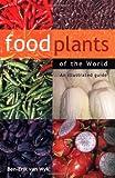 Food Plants of the World, Ben-Erik Van Wyk, 0881927430