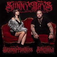 Sunny Days [Explicit]